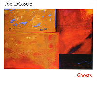 Joe Locasio: Ghosts