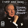 Richard Rodney Bennett: I Never Went Away