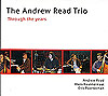 Andrew Read Trio: Through the Years