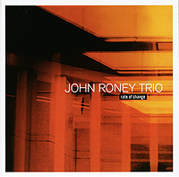 John Roney Trio: Rate of Change