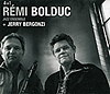 Remi Bolduc: 4 + 1 with Jerry Bergonzi