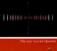 Joe Locke Quartet: Sticks and Strings