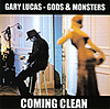 Gary Lucas: Coming Clean - Gods & Monsters