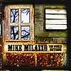 Mike Milazzo: The World Outside