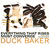 Duck Baker: Everything That Rises Music Converge