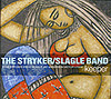 THE STRYKER/SLAGLE BAND: Keeper